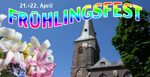 FRÜHLINGSFEST in Kaldenkirchen am 21. + 22. April